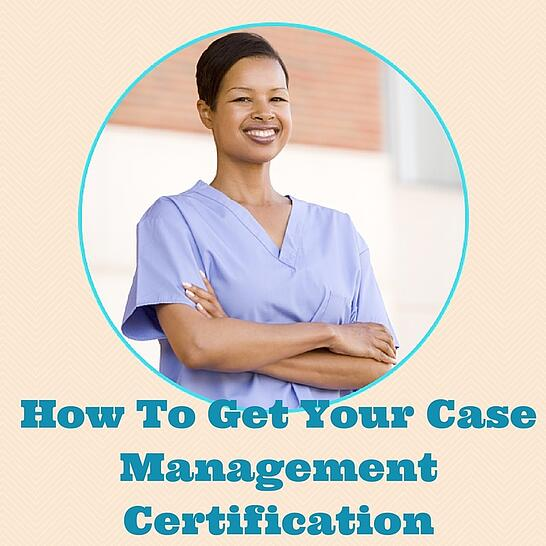 How_To_Get_Your_Case_Management_Certification.jpg