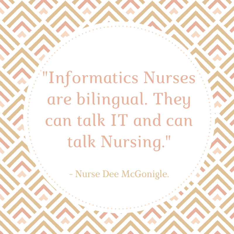 _Informatics Nurses are bilingual. They can talk IT and talk Nursing._.png